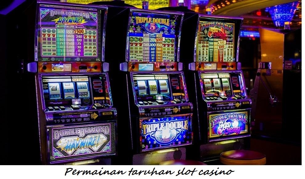 Permainan taruhan slot casino